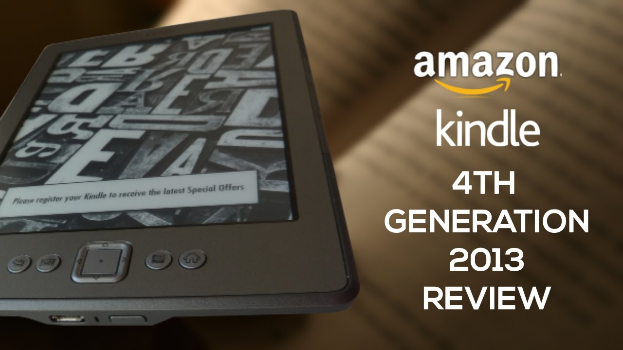 Kindle 4th Generation 2013 Review
