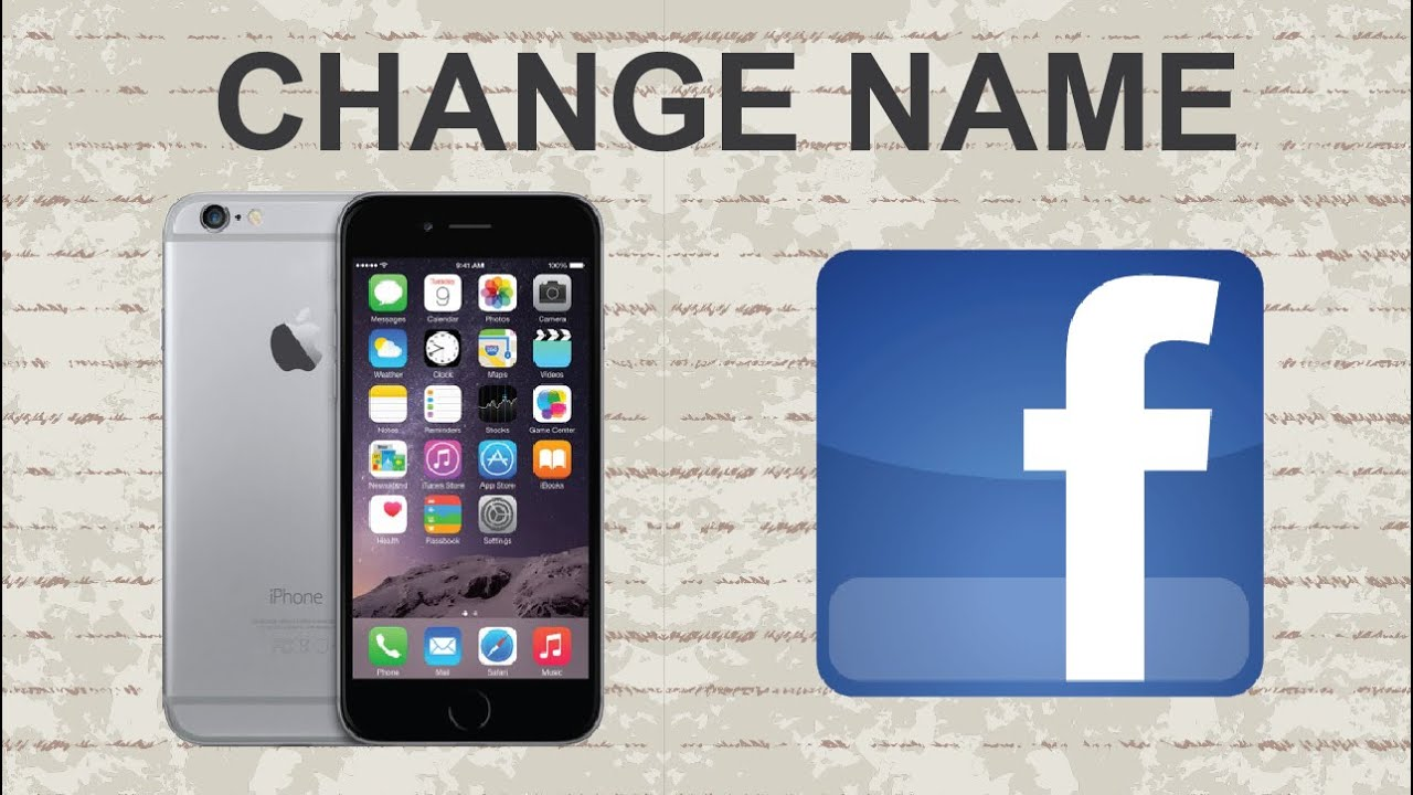 How to change your name on facebook on iphone app