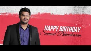 Samuel Dhinakaran Birthday Special 2018