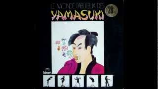 The yamasuki singers - yama yama