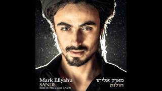 Mark Eliyahu - Ballad for the Weeping Spring