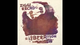 ZIGGI RECADO - Green medicine ( #LIBERATION EP ) 2012