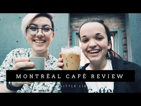 WE REVIEWED SOME MONTREAL CAFÉS!