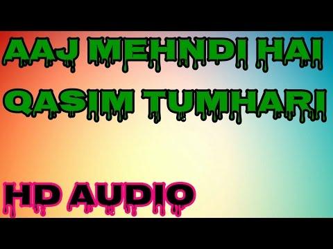 Aaj Mehndi Hai Qasim Tumhari ||
