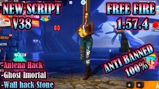 Full Tutorial Run Script V38 Free Fire 1.57.4 Anti Banned 100% | Ghost Imortal | Wallhack Stone