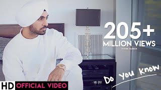 Download Hindi Video Songs - Diljit Dosanjh - Do You Know