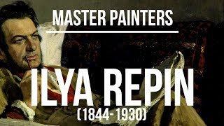 Ilya Repin (1844-1930) A collection of paintings 4K Ultra HD