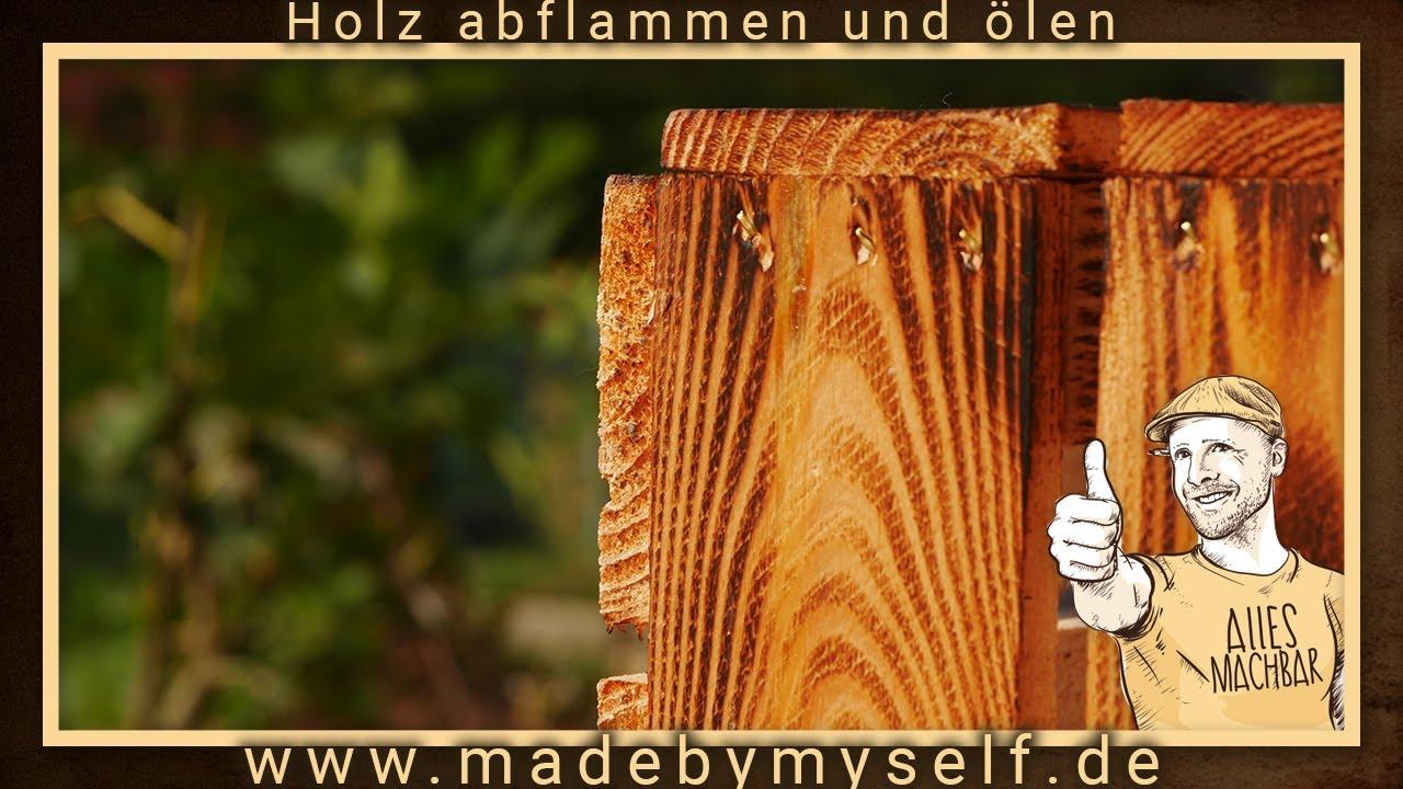 Weinkisten Holz Flammen Abflammen Und ölen Holz Altern Lassen Diy
