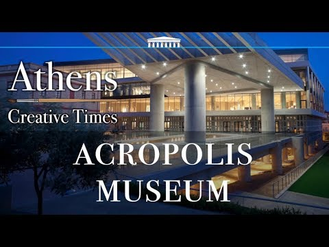 Landmarks of Athens | The Stunning Treasures of the Acropolis | The Acropolis Museum