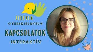 Jeleven online - INTERAKTÍV 1 - Kapcsolatok