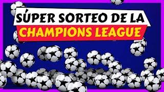 Sorteo de la CHAMPIONS 2020 😱UEFA CHAMPIONS LEAGUE sorteo OCTAVOS de FINAL [TODO la INFORMACION]🏆🔥👌