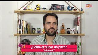 ¿Cómo arruinar un pitch? - #HablemosDeEmprendimientoSocial Episodio 7