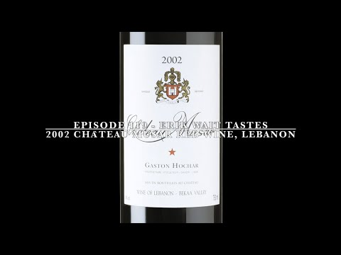 Episode 119: 2002 Château Musar Red Wine, Lebanon