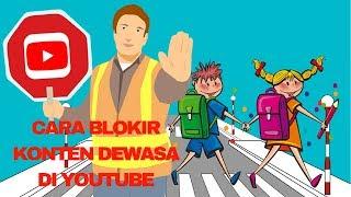 3 langkah Cara Blokir Konten Dewasa di Youtube