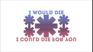 Red Hot Chili Peppers - I Would Die [I Could Die For You] (demo)