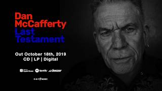 "Dan McCafferty ""Last Testament"" (Official Album Trailer) – New album out October 18th, 2019"