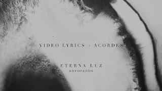 un corazon   eterna luz  video lyrics