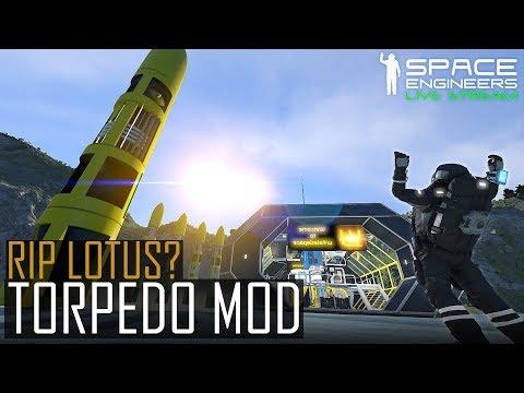 Space Engineers - Torpedo Mod + Lotus = Jericho?! / Torpedo Mod Testing & Build