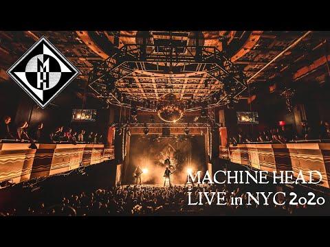 MACHINE HEAD - Live In New York City Feb 2020