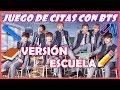 BTS ♡JUEGO DE CITAS - VERSIÓN ESCUELA📚 - YouTube