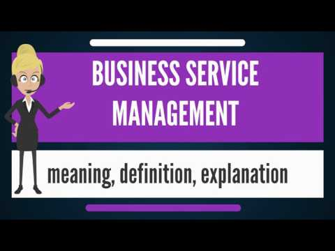 What Is Business Service Management What Does Business Service Management Mean