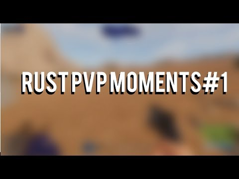 Rust PVP Moments #1