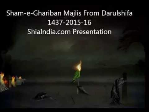 Sham-e-Ghariban Majlis From Darul Shifa 1437-2015-16
