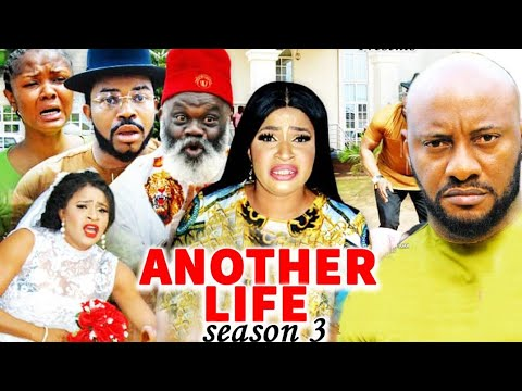 Download ANOTHER LIFE SEASON 3- (Trending New Movie Full HD)Yul Edochie 2021 Latest Nigerian Movie