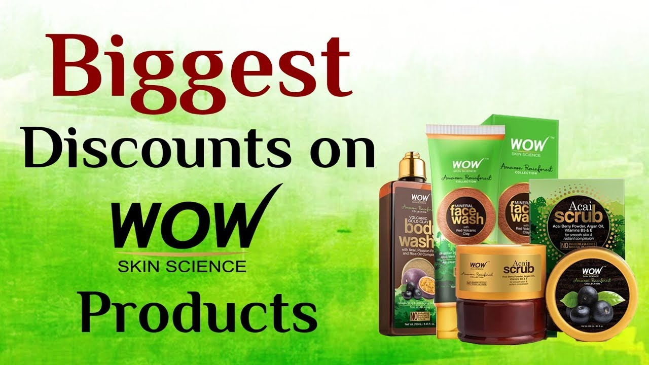 WOW Skin Science: Big Discounts On All Wow Products   Loot Offer On Wow Face Wash, Shampoo   Sale
