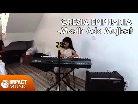 Grezia Epiphania - Masih Ada Mujizat