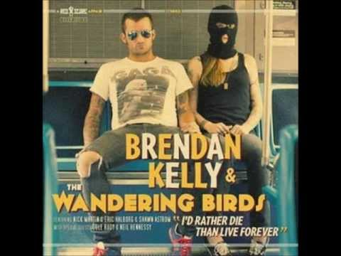 Brendan Kelly and the Wandering Birds  Ramblin' Revisited