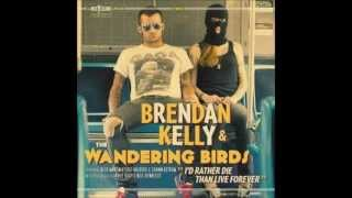 Brendan Kelly and the Wandering Birds - Ramblin
