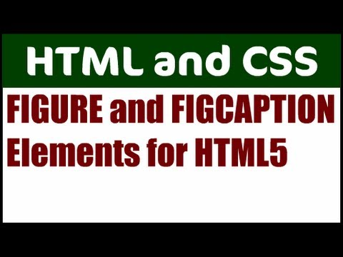 Use The FIGURE And FIGCAPTION Elements For HTML5