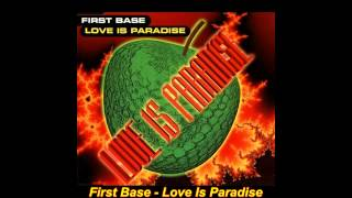 First Base - Love Is Paradise (Club Mix)
