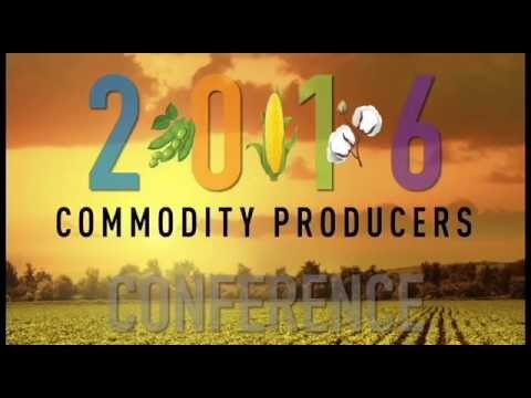 2016 Commodity Producers Conference Intro