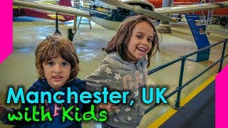 Family Activities in Manchester, England