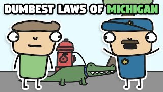 Some Of Michigan's Dumbest Laws