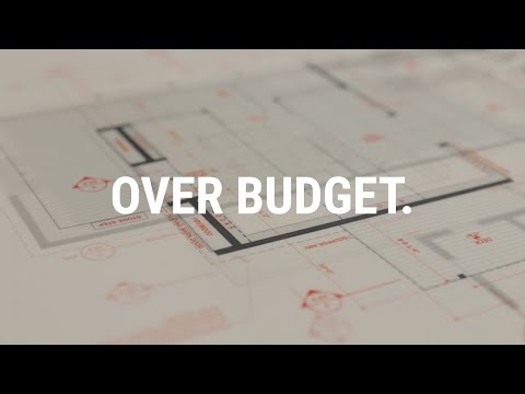 Over budget. An Architect