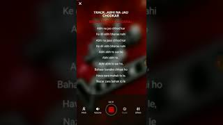 Abhi na jao unplugged karaoke with scrolling lyrics