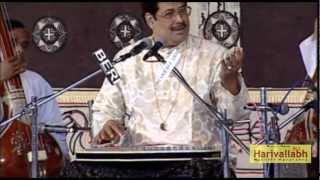 Pandit Ajoy Chakraborty  -The 133rd Harivallabh 2008 - Part 1