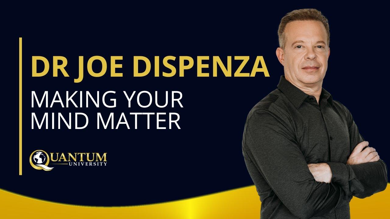 Dr  Joe Dispenza Archives - Quantum University