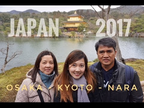 Japan 2017: 5 day trip in Osaka, Kyoto & Nara (Pics + Videos) Watch in HD