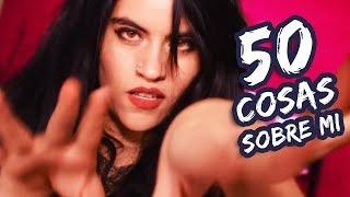 50 cosas sobre mi | Dama G