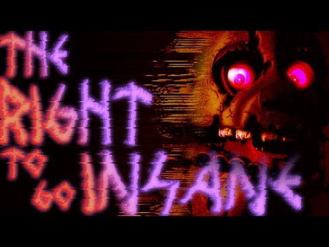 [SFM FNaF] The Right to go Insane : Collab