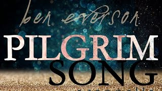 OFFICIAL VIDEO Pilgrim Song - Ben Everson A CAPPELLA!