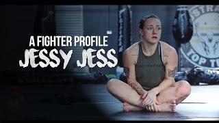 A Fighter Profile - Jessy Jess (Jessica Rose-Clark)