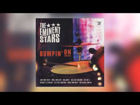 The Eminent Stars - Closest I'll Ever Be (feat. Bruce James) [Audio] (7 Of 11)