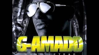 G-Amado - Não És a Mesma [2012]