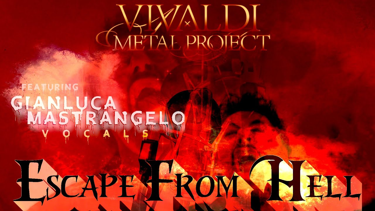"New Vivaldi Metal Project frontman singer Gianluca Mastrangelo announced! Watch ""Escape From Hell"""