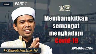 Download Lagu Membangkitkan semangat menghadapi Covid ᴴᴰ Part 1  Ustadz Abdul Somad, Lc., MA mp3